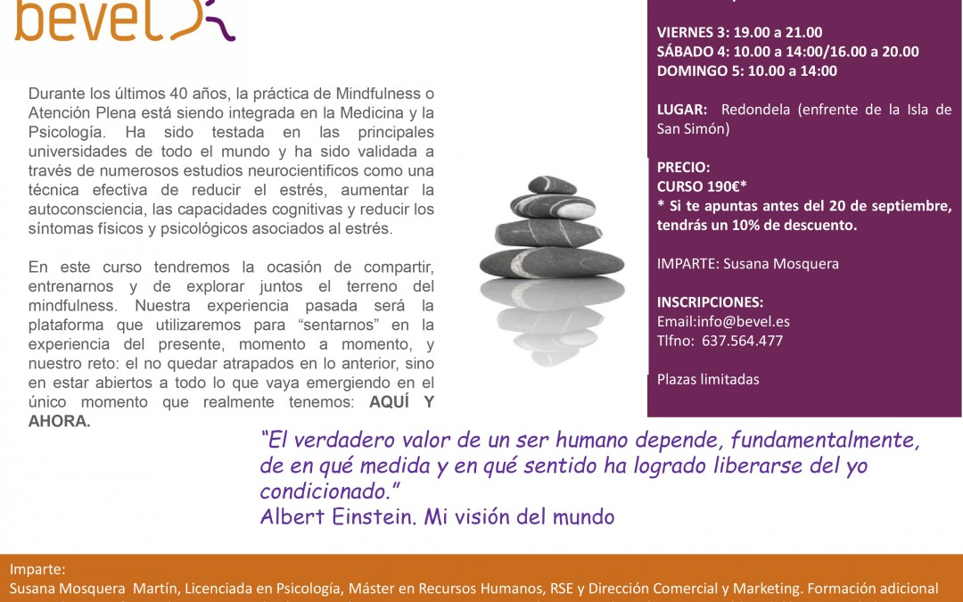 Taller Intensivo de Mindfulness, de fin de semana en Redondela (30 de Septiembre, 1 y 2 de Octubre)