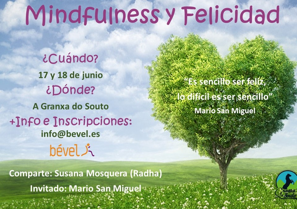 Programa de Mindfulness y Felicidad en A Granxa do Souto 17 y 18 de junio